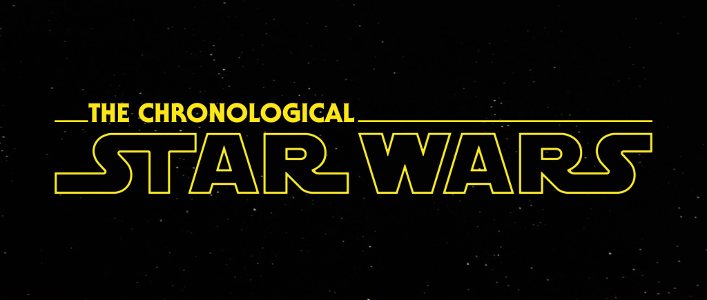 The Chronological Star Wars