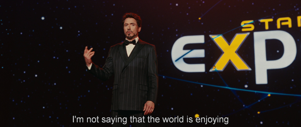 "Tony giving the opening presentation at the Stark Expo saying, ""I'm not saying that the world is enjoying…"""