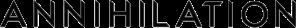 """""""Annihilation"""" logo."""