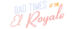 """Bad Times at the El Royale"" logo."