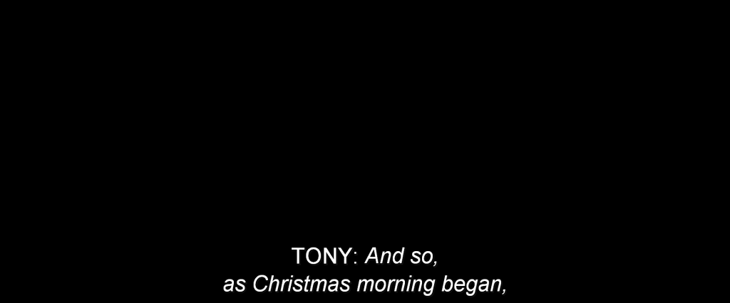 Tony narrating,