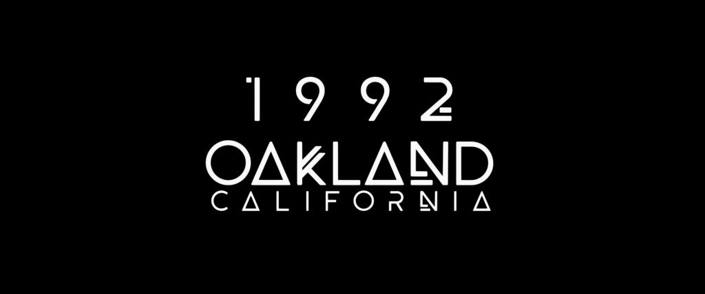 "Title card reading ""1992. Oakland, California."""